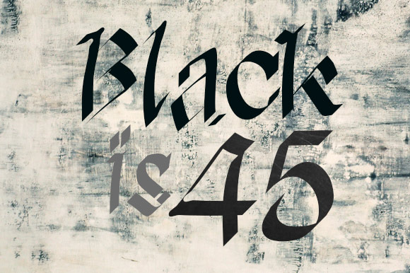 Black Is 45 Font