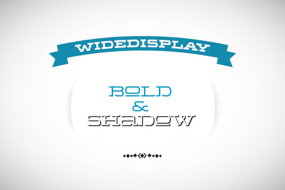 WideDisplay Bold Shadow