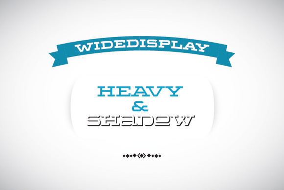 WideDisplay Heavy Shadow