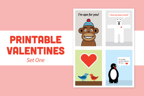 Printable Valentines Set One