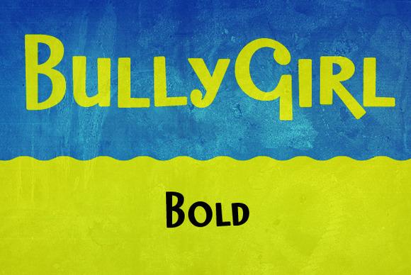 BullyGirl Bold