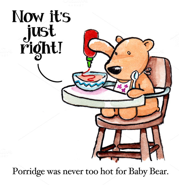 Porridge Was Never Too Hot For Baby