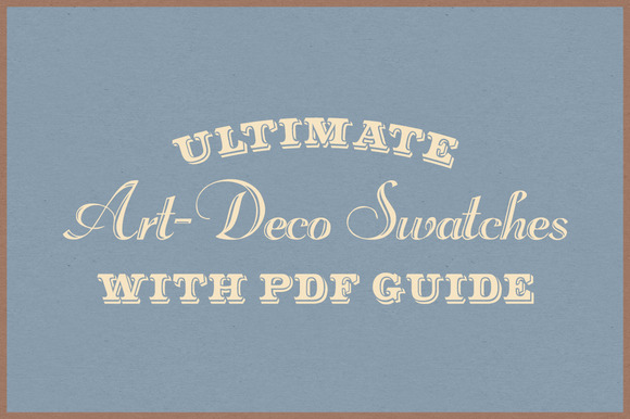 Ultimate Art-Deco Swatches