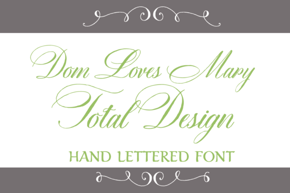 Dom Loves Mary Total Design Font