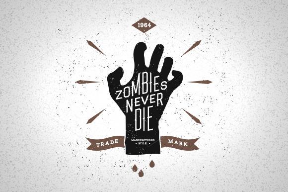 Vintage Label Zombies Never Die