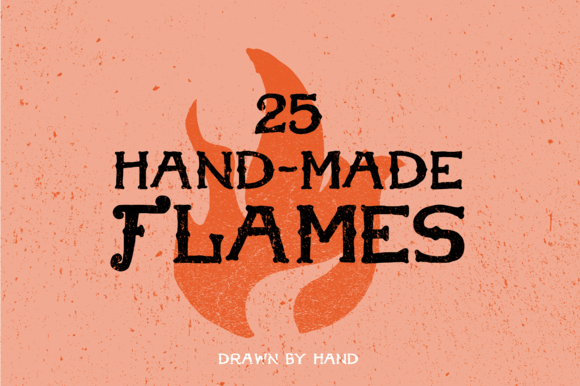 25 Hand-Made Flames
