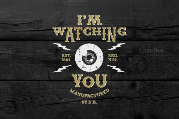 Vintage Label I M Watching You
