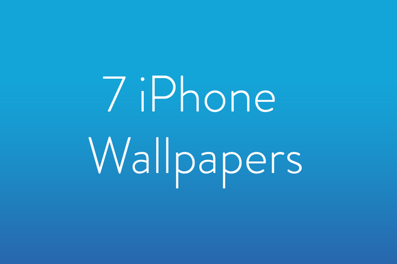 7 IPhone Wallpapers
