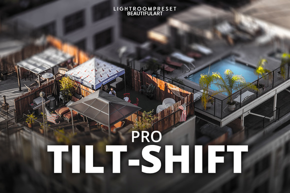 Pro TILT-SHIFT Lightroom Presets