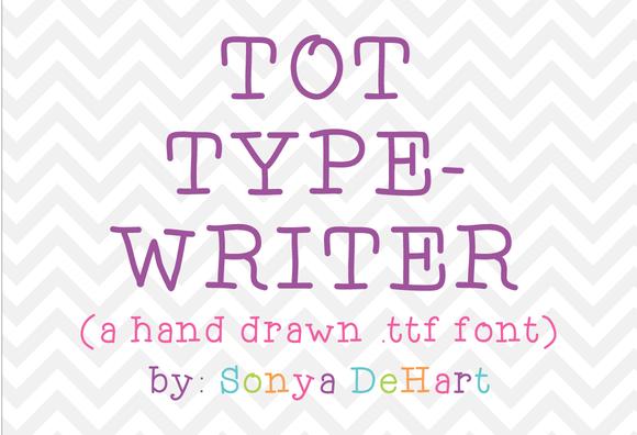 Tot Typewriter A Hand Drawn Font
