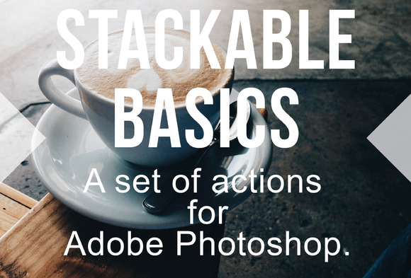 Stackable Set Of Photoshop Actions