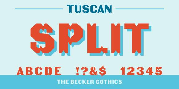Becker Gothics Tuscan
