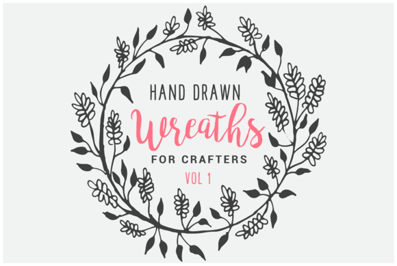 Wreaths For Crafters Vol 1