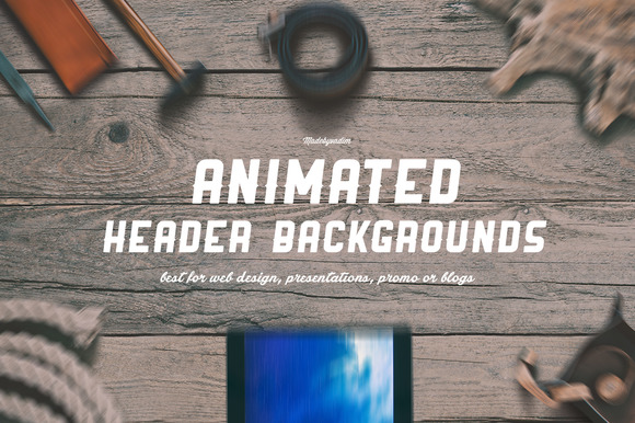 6 ANIMATED Hero Header Backgrounds