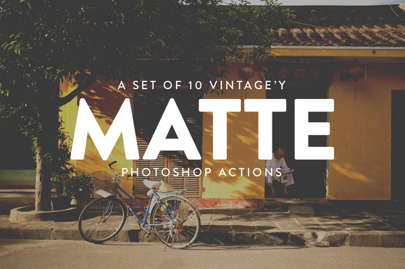 10 Vintage Matte Photoshop Actions