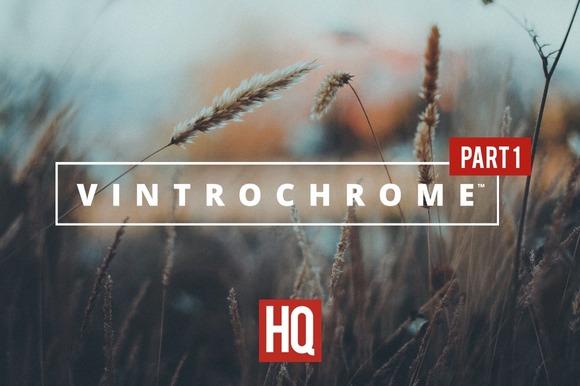 Vintrochrome ~ Part 1