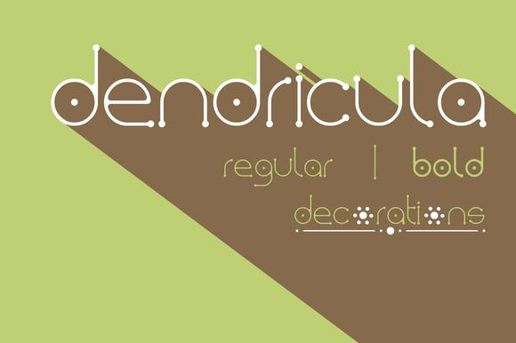 Dendricula Typeface