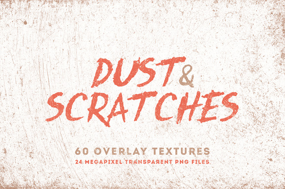 Dust Scratches 60 Overlay Textures