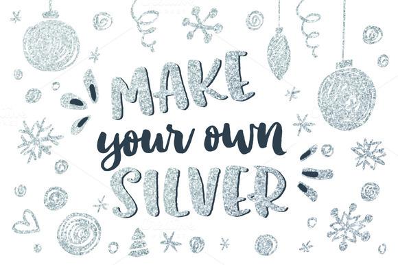 Make You Own Christmas Silver