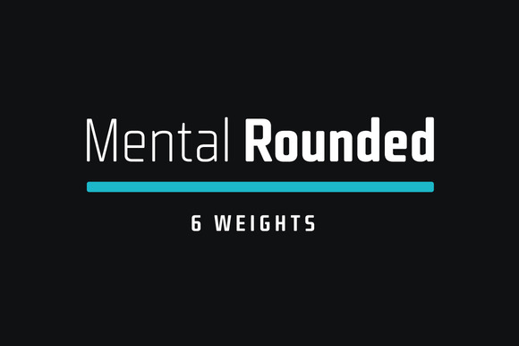 Mental Rounded Typefamily %50 Off