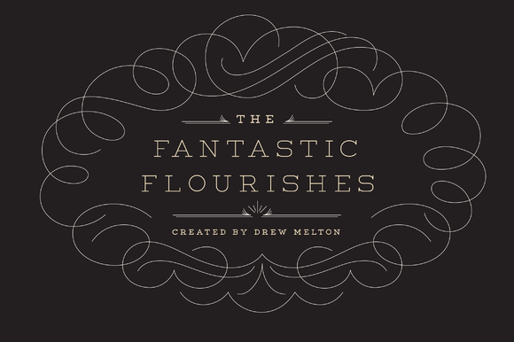 The Fantastic Flourishes