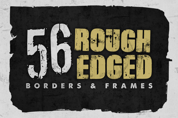 Rough Edged Borders Frames