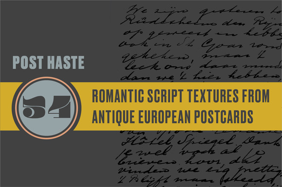 Post Haste Antique European Script