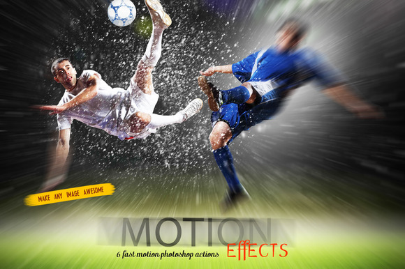 Fast Motion Effects