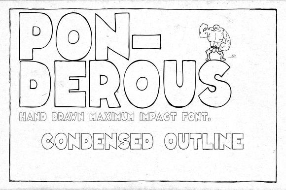 Ponderous Condensed Outline