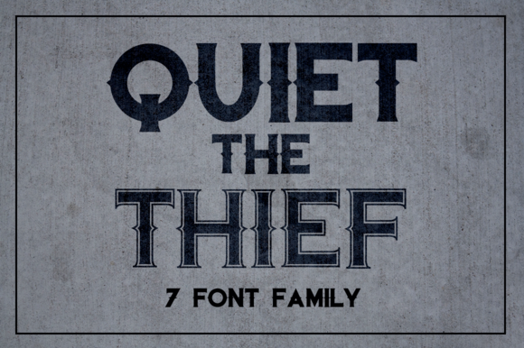 Quiet The Thief New Lower Price