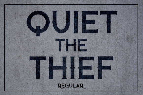 Quiet The Thief Regular