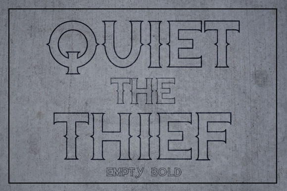 Quiet The Thief Empty Bold
