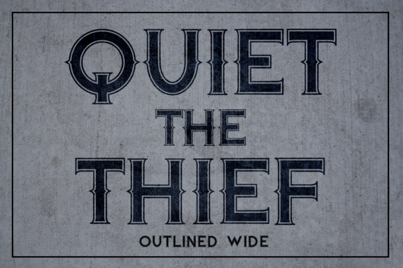 Quiet The Thief Outlined Wide