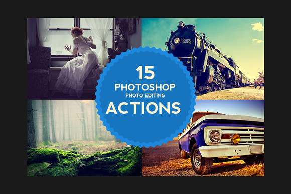 15 Photoshop Photo Editing Actions