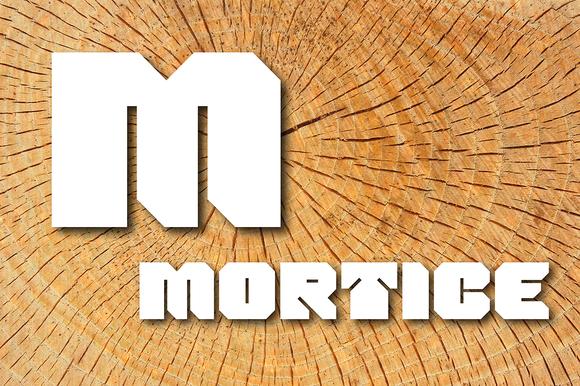 Mortice Font