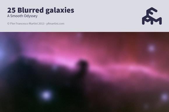 25 Blurred Galaxies