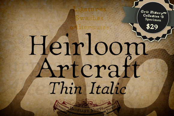 Thin Italic Heirloom Artcraft