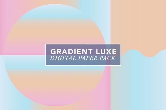 Gradient Luxe
