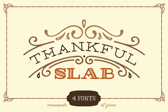 Thankful Slab