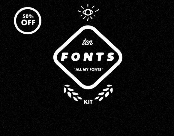 Ten Fonts Kit- 50% OFF