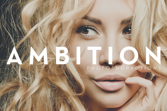 Ambition Photoshop Actions