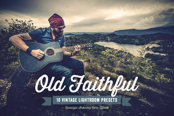Old Faithful Lightroom Presets Vol 1