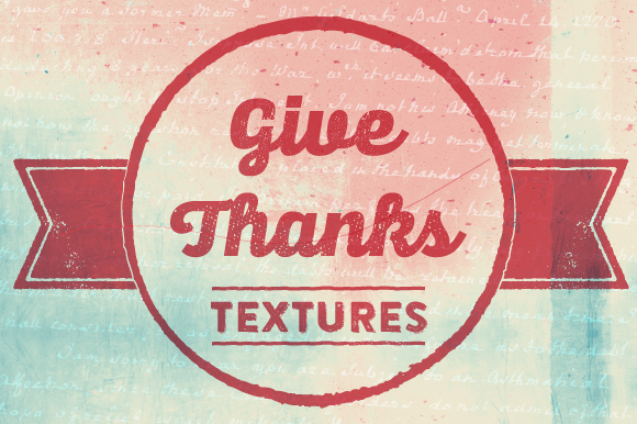 Give Thanks Textures