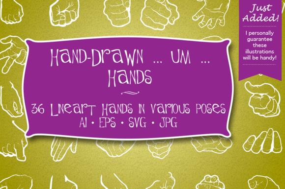 Hand-Drawn Um Hands