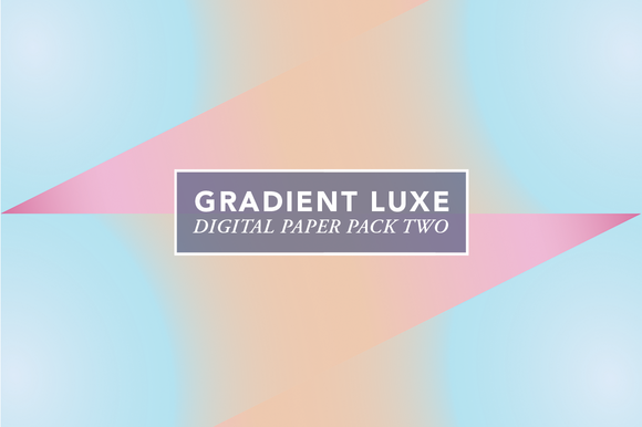 Gradient Luxe V.2