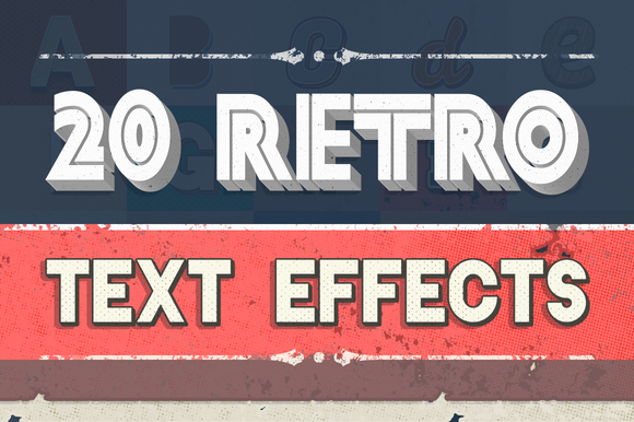 20 Retro Text Effects 15 Textures