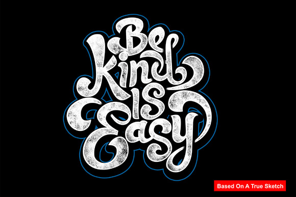 Be Kind Is Easy Typography