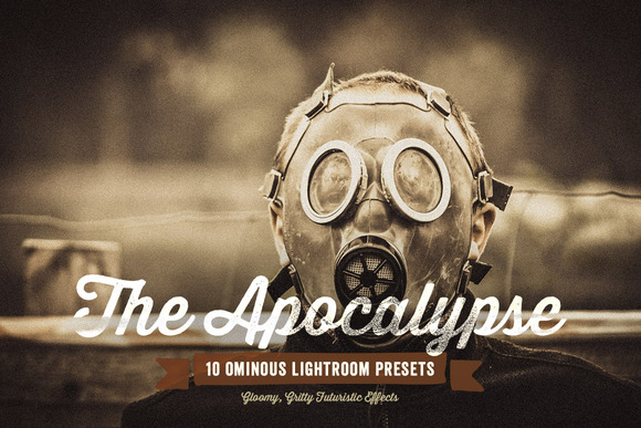 The Apocalypse Lightroom Presets