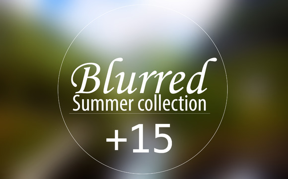 15 Blurred Summer Collection