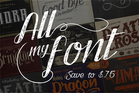 All My Font Save To $.75